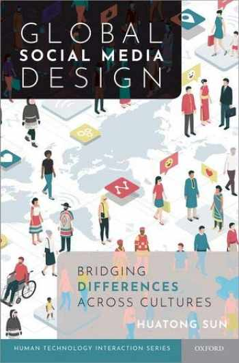 9780190845582-0190845589-Global Social Media Design: Bridging Differences Across Cultures (Human Technology Interaction Series)