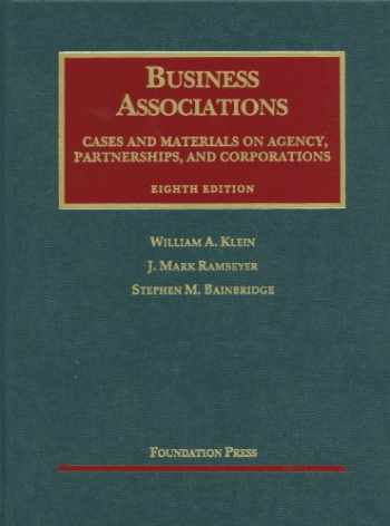 9781609300647-1609300645-Business Associations, Cases and Materials on Agency, Partnerships, and Corporations (University Casebook Series)