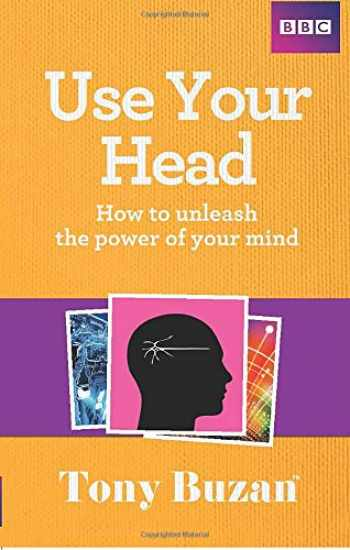 9781406644272-1406644277-Use Your Head: How to unleash the power of your mind