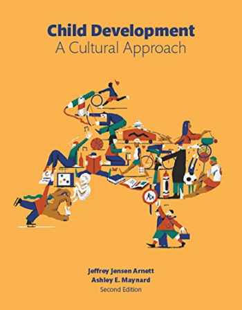9780134011899-0134011899-Child Development: A Cultural Approach (2nd Edition)