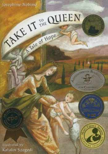 9780940112216-0940112213-Take It to the Queen: A Tale of Hope