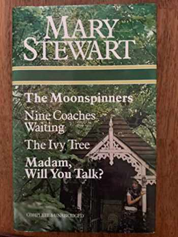 9780905712413-0905712412-The Moonspinners / Nine Coaches Waiting / The Ivy Tree / Madam, Will You Talk?