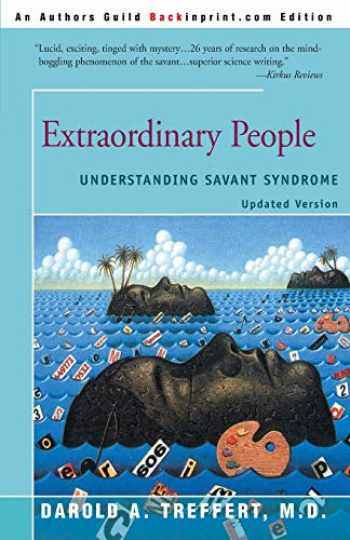9780595092390-059509239X-Extraordinary People : Understanding Savant Syndrome