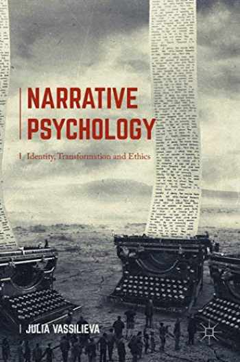 9781137491947-1137491949-Narrative Psychology: Identity, Transformation and Ethics