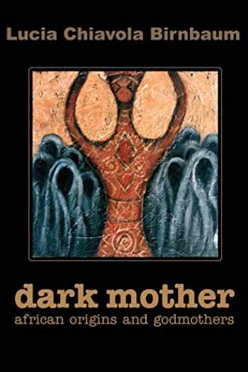 9780595208418-059520841X-Dark Mother: African Origins and Godmothers