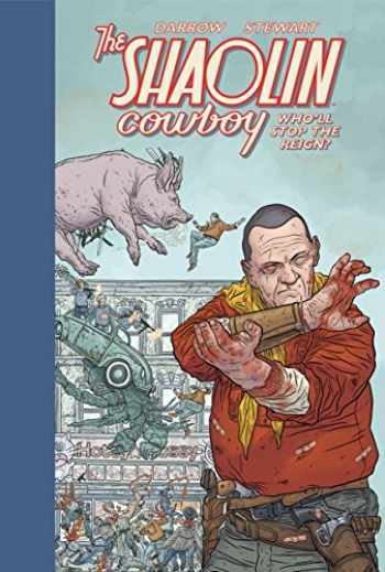 9781506703657-1506703658-Shaolin Cowboy: Who'll Stop the Reign?