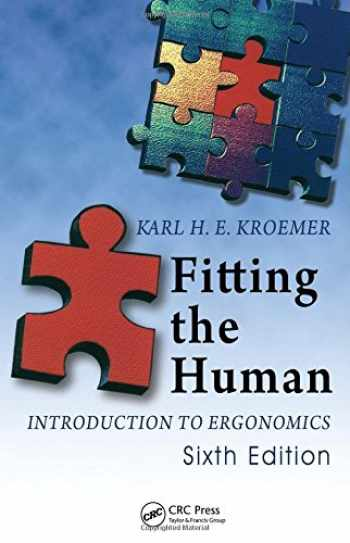 9781420055399-1420055399-Fitting the Human: Introduction to Ergonomics, Sixth Edition