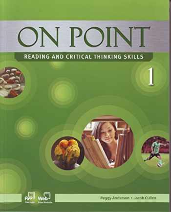 9781613527368-1613527365-On Point 1, Reading and Critical Thinking Skills (Student Book and Skills Workbook)