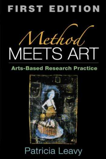 9781593852597-1593852592-Method Meets Art, First Edition: Arts-Based Research Practice