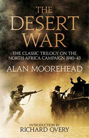9781781316733-1781316732-The Desert War: The classic trilogy on the North African campaign 1940-1943