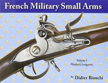 9781931464659-1931464650-French Military Small Arms