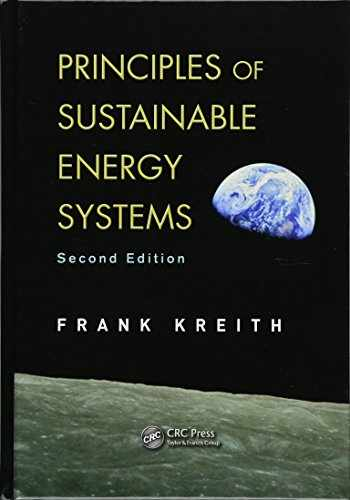9781466556966-146655696X-Principles of Sustainable Energy Systems (Mechanical and Aerospace Engineering Series)