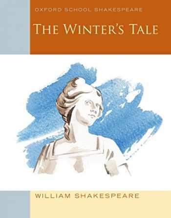 9780198393368-0198393369-The Winter's Tale: Oxford School Shakespeare (Oxford School Shakespeare Series)