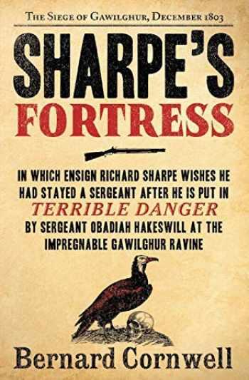 9780061098635-0061098639-Sharpe's Fortress: Richard Sharpe & the Siege of Gawilghur, December 1803 (Richard Sharpe's Adventure Series #3)
