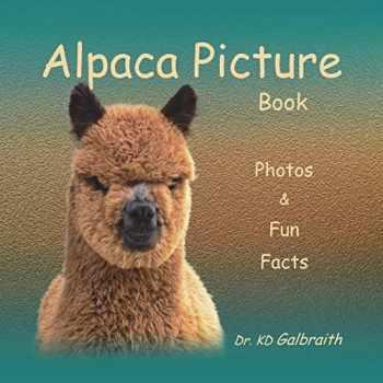 9780989324144-0989324141-Alpaca Picture Book: Photos & Fun Facts