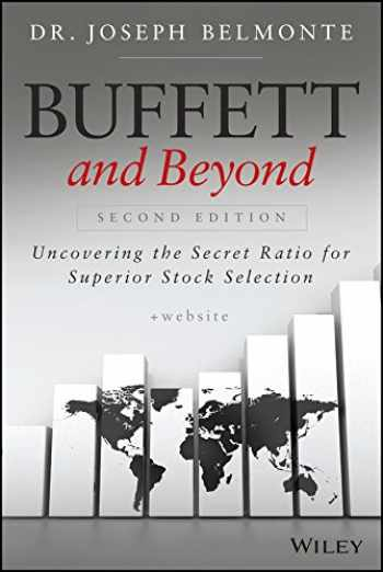 9781118955772-1118955773-Buffett and Beyond, + Website: Uncovering the Secret Ratio for Superior Stock Selection