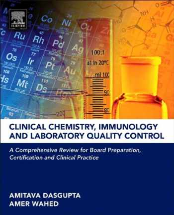 9780124078215-0124078214-Clinical Chemistry, Immunology and Laboratory Quality Control: A Comprehensive Review for Board Preparation, Certification and Clinical Practice
