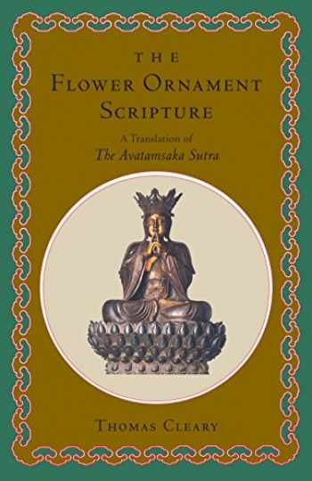 9780877739401-0877739404-The Flower Ornament Scripture: A Translation of the Avatamsaka Sutra