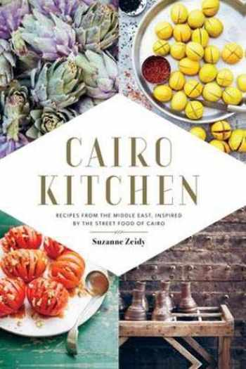 9781742708027-1742708021-Cairo Kitchen: Recipes From the Middle East, Inspired by the Street Food of Cairo