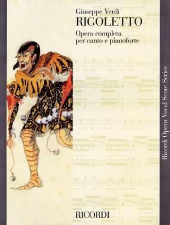 9781480304796-1480304794-Rigoletto: Vocal Score (Ricordi Opera Vocal Score)
