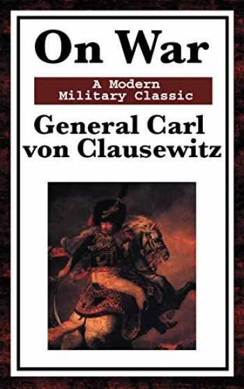 9781604593570-1604593571-On War: A Modern Military Classic