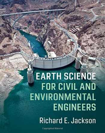 9780521847254-0521847257-Earth Science for Civil and Environmental Engineers