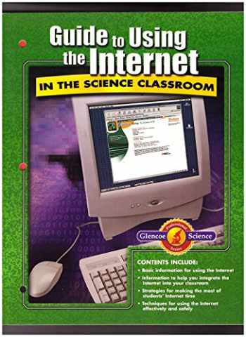 9780078254567-0078254566-Glencoe Guide to Using the Internet in the Science Classroom