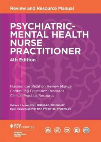9781935213796-1935213792-Psychiatric-Mental Health Nurse Practitioner Review and Resource Manual, 4th Edition