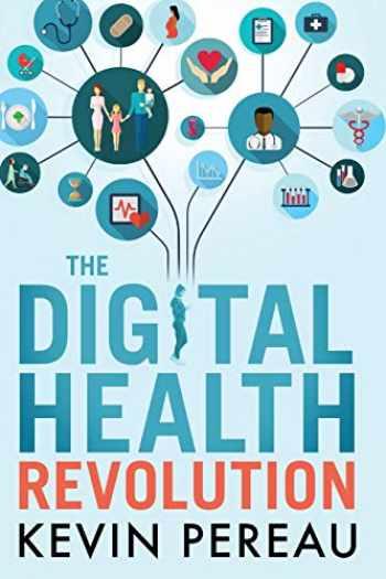9780578409726-0578409720-The Digital Health Revolution