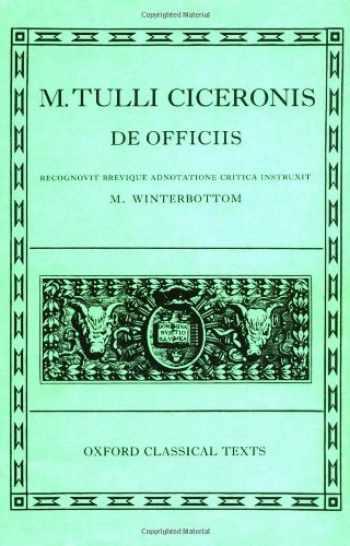 9780198146735-0198146736-De Officiis (Oxford Classical Texts, Latin Edition)