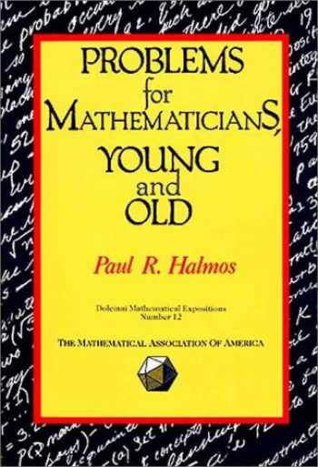 9780883853207-0883853205-Problems for Mathematicians, Young and Old (DOLCIANI MATHEMATICAL EXPOSITIONS)