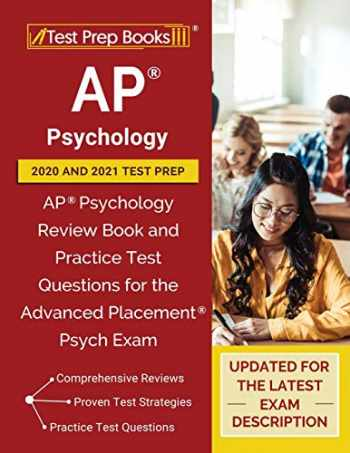9781628458169-162845816X-AP Psychology 2020 and 2021 Test Prep: AP Psychology Review Book and Practice Test Questions for the Advanced Placement Psych Exam [Updated for the Latest Exam Description]