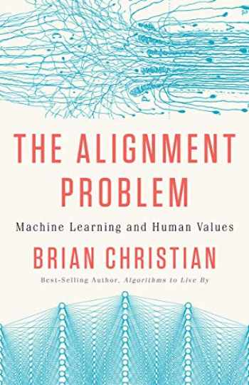 9780393635829-0393635821-The Alignment Problem: Machine Learning and Human Values