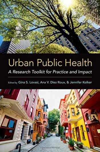 9780190885304-0190885300-Urban Public Health: A Research Toolkit for Practice and Impact