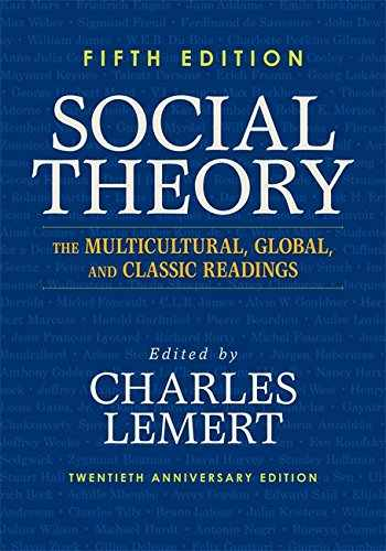 9780813346687-0813346681-Social Theory: The Multicultural, Global, and Classic Readings