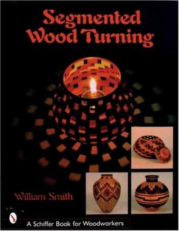 9780764316012-076431601X-Segmented Wood Turning (Schiffer Book for Woodworkers)