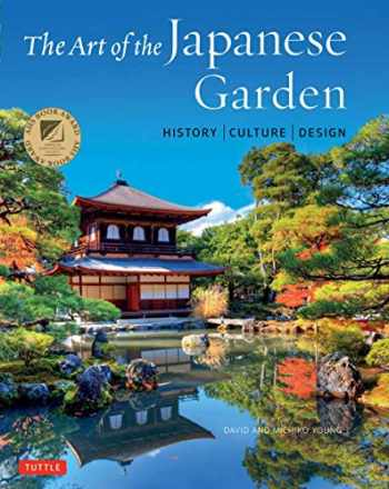9784805314975-4805314974-The Art of the Japanese Garden: History / Culture / Design