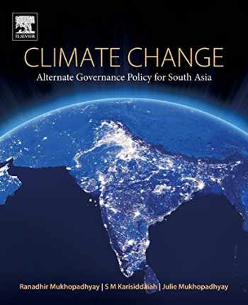 9780128121641-0128121645-Climate Change: Alternate Governance Policy for South Asia