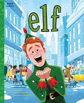 9781683692201-1683692209-Elf: The Classic Illustrated Storybook (Pop Classics)