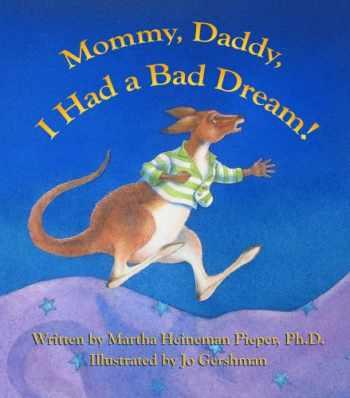 9780983866404-0983866406-Mommy, Daddy, I Had a Bad Dream!