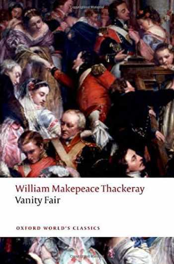 9780198727712-0198727712-Vanity Fair (Oxford World's Classics)