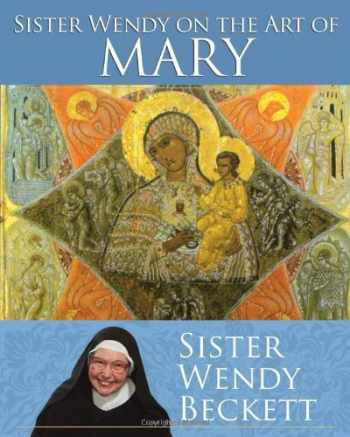 9781616366933-1616366931-Sister Wendy on the Art of Mary