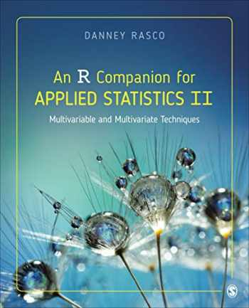 9781071815571-1071815571-An R Companion for Applied Statistics II: Multivariable and Multivariate Techniques