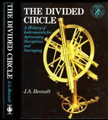 9780714880389-0714880388-Divided Circle: A History of Instruments for Astronomy, Navigation and Surveying
