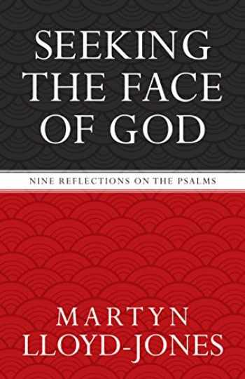 9781581346756-1581346751-Seeking the Face of God: Nine Reflections on the Psalms