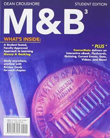 9781305384620-1305384628-Bundle: M&B 3 + CourseMate, 1 term (6 months) Printed Access Card + Aplia, 1 term Printed Access Card