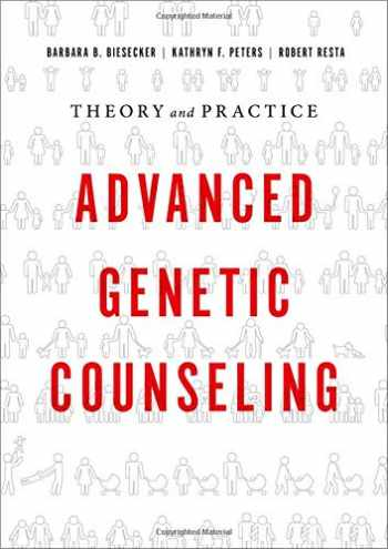 9780190626426-0190626429-Advanced Genetic Counseling: Theory and Practice