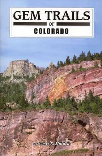 9781889786414-1889786411-Gem Trails of Colorado