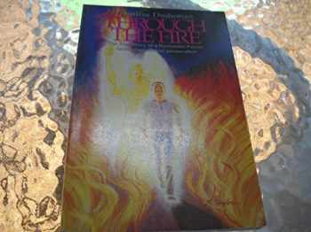 9781879913004-1879913003-Through the Fire: True Story of a Romanian Pastor Facing Communist Persucution