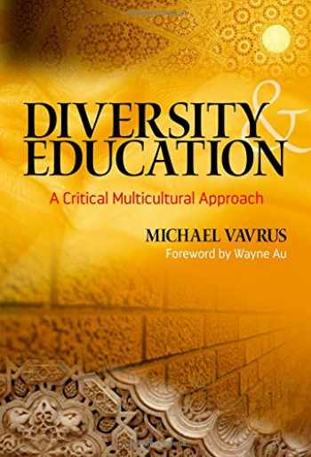 9780807756058-0807756059-Diversity and Education: A Critical Multicultural Approach (Multicultural Education)